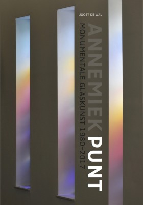 Monumentale Glaskunst Annemiek Punt 1980 - 2017