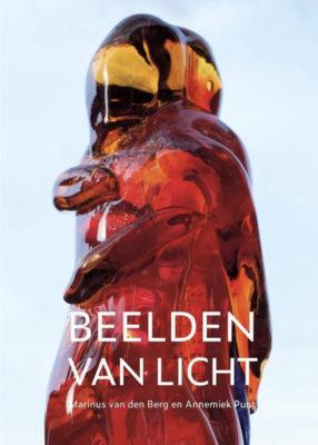Beelden van Licht | Marinus van den Berg en Annemiek Punt